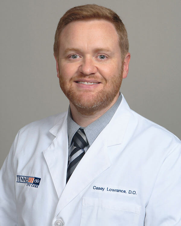 Casey Lowrance, DO   Tennessee Eye Care